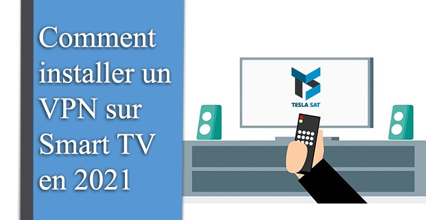 Comment installer un VPN sur Smart TV