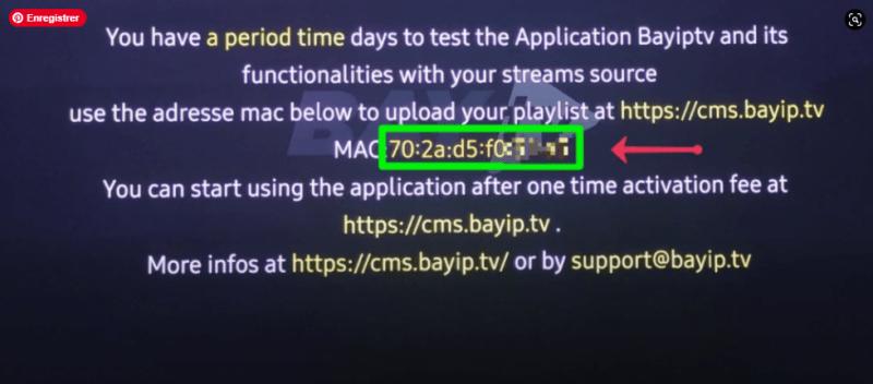 Après l'ouverture de l'application, bayiptv recopier l'adresse MAC qui s'affiche dessus